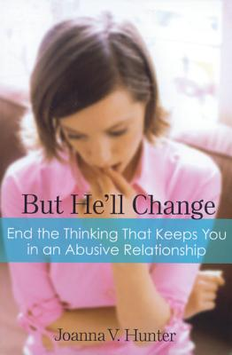 But He'll Change By Hunter, Joanna V.